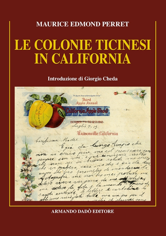 Le colonie Ticinesi in California